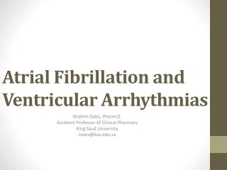 Atrial Fibrillation and Ventricular Arrhythmias