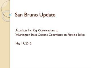 San Bruno  Update