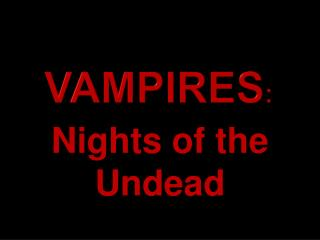 Vampires :