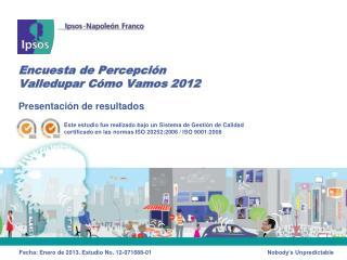 Encuesta de Percepción  Valledupar Cómo Vamos 2012
