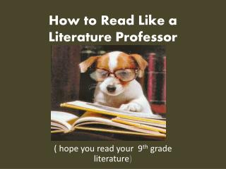 How to Read Like a Literature Professor