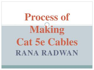 Process of Making Cat 5e Cables