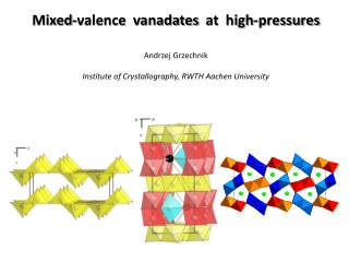 Mixed-valence   vanadates   at  high-pressures Andrzej Grzechnik