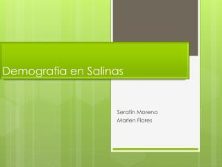 Demografia  en Salinas