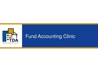 Fund Accounting Clinic 2 Who Are We