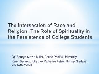 Dr.  Sharyn Slavin Miller , Azusa Pacific University