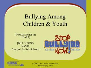 Bullying Among  Children & Youth