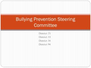 Bullying Prevention Steering Committee