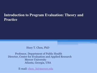 Introduction to Program Evaluation: Theory and Practice