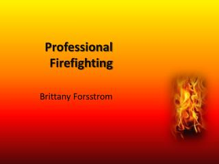 Professional Firefighting