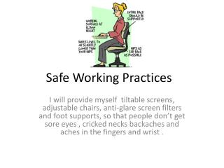 Safe Working Practices