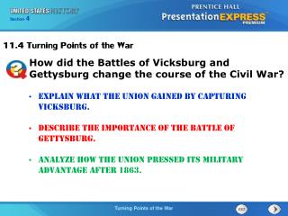 Explain what the Union gained by capturing Vicksburg.