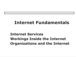 Internet Fundamentals Internet Services Workings Inside the ...