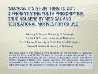 Whitney D. Gunter, University of Delaware Daniel J. O�Connell, University of Delaware