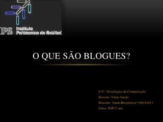 O que são blogues?
