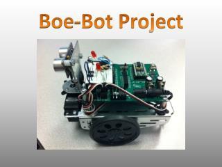 Boe -Bot Project
