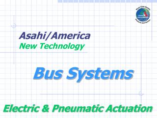 Actuator Bus System