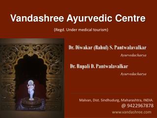 Vandashree Ayurvedic  Centre
