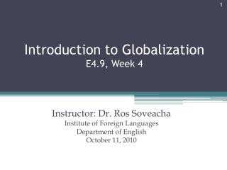Introduction to Globalization E4.9, Week 4
