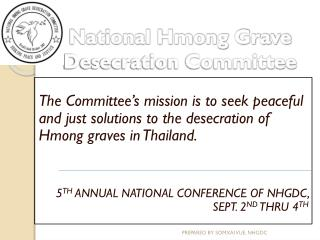 National Hmong Grave   Desecration Committee
