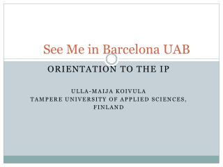 See  Me in Barcelona UAB