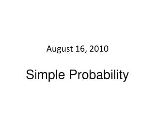 August 16, 2010