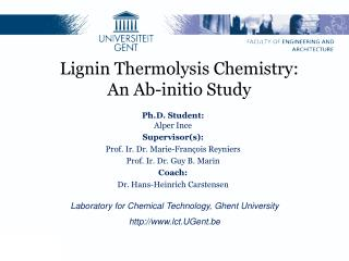 Lignin Thermolysis Chemistry:            An Ab-initio Study