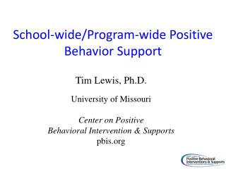 School-wide/Program-wide Positive Behavior Support