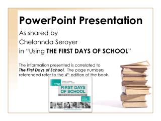 As shared by  Chelonnda Seroyer in  Using THE FIRST DAYS OF SCHOOL