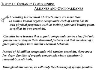 Topic 1:  Organic Compounds:  Alkanes and Cycloalkanes