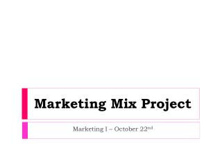 Marketing Mix Project
