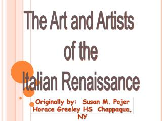 The Art and Artists  of the Italian Renaissance