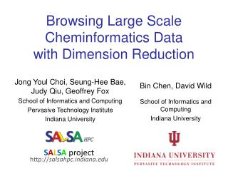 Browsing Large Scale  Cheminformatics  Data  with Dimension Reduction