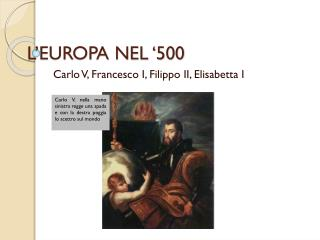 L'EUROPA NEL '500