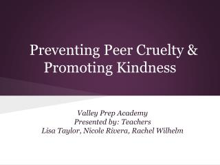 Preventing Peer Cruelty & Promoting Kindness