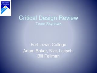 Critical Design Review Team Skyhawk