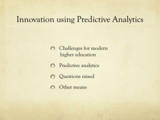 Innovation using Predictive Analytics
