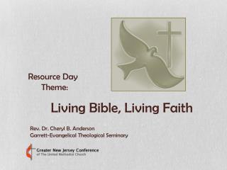 Resource Day        Theme: Living Bible, Living Faith