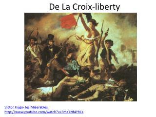 De La Croix-liberty