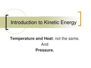 Introduction to Kinetic Energy