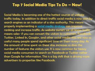Top 7 Social Media Tips To Do � Now!