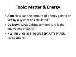 Topic: Matter & Energy