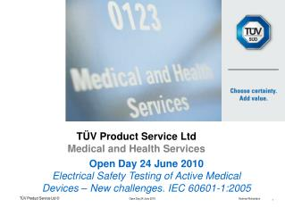 TÜV  Product  Service  Ltd Medical and Health  Services