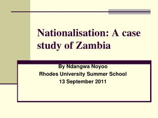 Nationalisation: A case study of Zambia