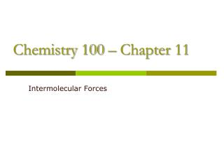 Chemistry 100 – Chapter 11