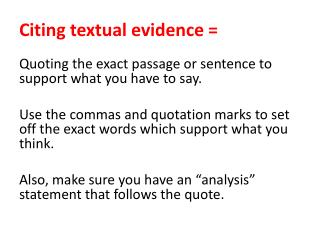 Citing textual evidence =