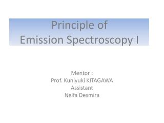 Principle of Emission Spectroscopy I