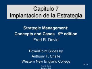 Capitulo 7 Implantacion de la Estrategia