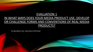 Evaluation by Jannatul Ahmed