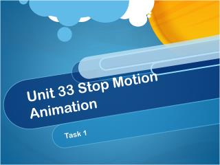 Unit 33 Stop Motion Animation